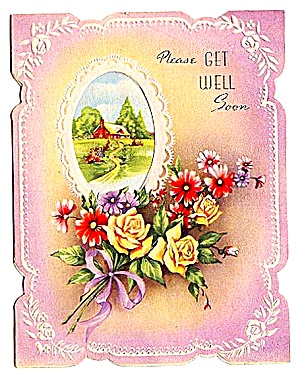 Lovely Flowers, Die Cut Frame: Get Well Soon; WWII era Greeting Card (Image1)
