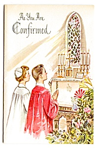 Confirmation -  As You Are Confirmed, Unused Greeting Card  (Image1)