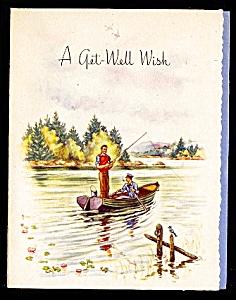 Fishin' Boat, Rod, Reel, Creel, Fish: WWII era Get Well Wish (Image1)