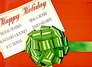 Happy Holiday Vinyl LP Album: Sinatra, Crosby, Clooney, Stuarti, Monte (Image1)