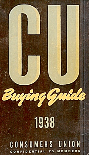 Consumers Union Buying Guide 1938; Includes 2000 Items, Prices, Tests