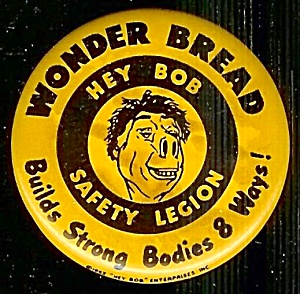 1952 Wonder Bread 'Hey Bob' Safety Legion Pin (Image1)