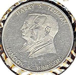 Harry Truman & Lyndon Johnson IOWA UAW Commemorative Token (Image1)