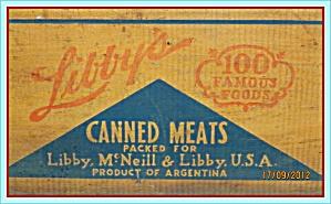 Original 1940s Libby's Canned Meat Crate Side, Argentina