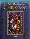 The Blessings of Christmas: Ideals Color Photos, Carols, Stories, Poems