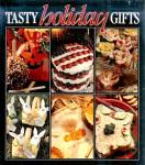 Click here to enlarge image and see more about item 10018: Tasty Holiday Gifts: Recipes for MANY Special Occasions, Holidays