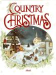 Country Christmas: A Peaceful Journey!