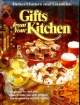 Gifts from Your Kitchen, 251 Food Gift Recipes, Wrapping Tips, HB