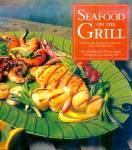 Click here to enlarge image and see more about item 10119: Seafood on the Grill: Simple, Savory Recipes for Fish and Shellfish, Techniques