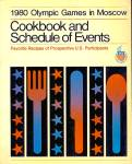 1980 Olympic Games in Moscow: Cookbook, Schedule, Favorite Recipes of Participants