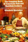 Complete Book of American Fish and Shellfish Cookery
