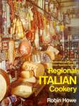 Regional Italian Cookery: International Wine and Food Society Guide