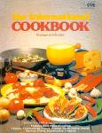 The International Cookbook: 1000 World-Wide Recipes