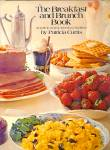 The Breakfast and Brunch Book: Guide to a Great American Tradition