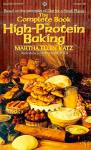 Click here to enlarge image and see more about item 10420: The Complete Book of High Protein Baking by Martha Ellen Katz, 1975 PB