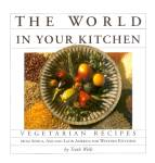 Click here to enlarge image and see more about item 10445: The World In Your Kitchen: Vegetarian Recipes