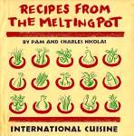 Recipes from the Melting Pot: International Cuisine