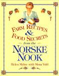 Click here to enlarge image and see more about item 10459: Farm Recipes & Food Secrets from the Norske Nook