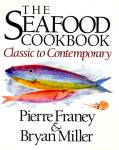 Seafood Cookbook: Classic to Contemporary