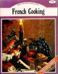 French Cooking:  Modern Collection of Simple Regional Cooking