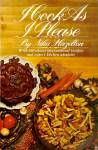 I Cook As I Please: Travels, Opinions, Recipes by Nika Hazelton,1974