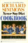 Never-Say-Diet Cookbook