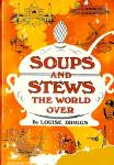 Click here to enlarge image and see more about item 10611: Soups and Stews the World Over