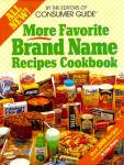 MORE Favorite Brand Name Recipes Cookbook; 1984; 2000 Recipes