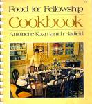 Food for Fellowship Cookbook from the Recipe Files of Mrs. Mark O. Hatfield