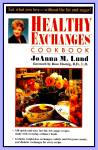 JoAnna Lund's Healthy Exchanges Cookbook