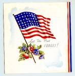 Click here to enlarge image and see more about item 1522: WWII Era 'Let Us Not Forget' with Flag