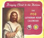Click here to enlarge image and see more about item 16130: 1950 Wall Calendar, The Lutheran Hour, 17th Broadcast Season