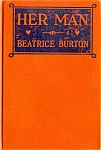 Click here to enlarge image and see more about item 2618: HER MAN  - Early HB Romance; Beatrice Burton