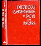 Click here to enlarge image and see more about item 2953: Outdoor Gardening in Pots and Boxes