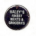 Haley's Grocery Food Stamp Token