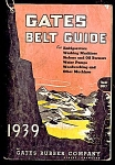 Click to view larger image of 1939 Gates Belt Guide.  Refrigerators, Washers, Pumps, more (Image1)