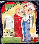 Click here to enlarge image and see more about item 4658: Cute House Builder – 1920s Valentine