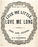 Click here to enlarge image and see more about item 4779: Love Me Little, Love Me Long