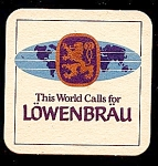 Click here to enlarge image and see more about item 5191: LOWENBRAU Beer Coaster