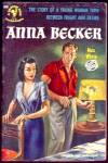 ANNA BECKER by Max White; Bantam 2nd Printing, 1950