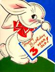 Click here to enlarge image and see more about item 9060: Happy Birthday 3 Year Old, Bunny, Red Ribbon, WWII Era Greeting Card