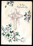 Click here to enlarge image and see more about item 9075: Lovely Cross, Confirmation Day, Unused Greeting Card