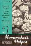 Click here to enlarge image and see more about item B109: Homemaker's Helper: Project 9,  Unusual Recipes for Serving More Abundant Foods