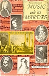 Click here to enlarge image and see more about item p1024: Music and Its Makers Picture Book