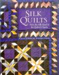 Click here to enlarge image and see more about item S1077: Silk Quilts: From the Silk Road to the Quilter's Studio
