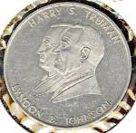 Click here to enlarge image and see more about item sm243: Harry Truman & Lyndon Johnson IOWA UAW Commemorative Token