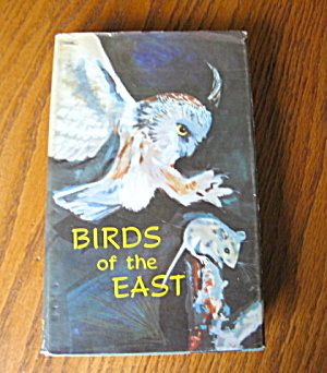 Birds Of The East - Lst Edition