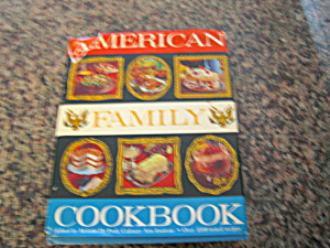 First Edition American Family Cookbook