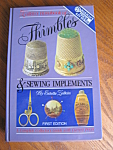 Click here to enlarge image and see more about item book3082: Thimbles Sewing Book First Edition