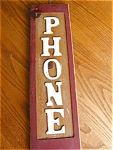 Click here to enlarge image and see more about item ksign30513: Wooden Phone Sign